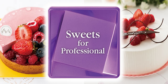 Sweets for Professional